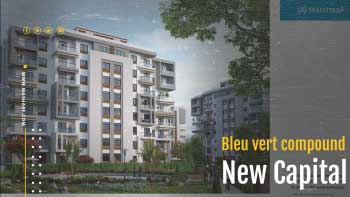 The prices of the Blue Vert New Capital project
